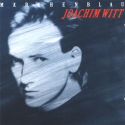 Joachim Witt - Märchenblau
