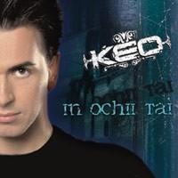 Keo - In Ochii Tai
