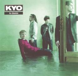 Kyo - Le Chemin