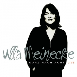 Ulla Meinecke - Kurz nach Acht - Live