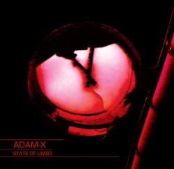 Adam X - State Of Limbo