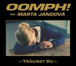Oomph! feat. Marta Jandova - Traumst Du