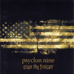 Psyclon Nine - Crwn Thy Frnicatr