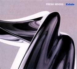 Fresh Moods - Exhale