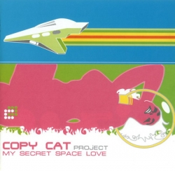 Copy Cat Project - My Secret Space Love