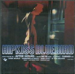 Hipkiss - Bluebird