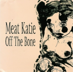 Meat Katie - Off The Bone