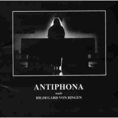 Hildegard von Bingen - Antiphona Nach Hildegard Von Bingen: Liturgie Für Gesang Und Orgel