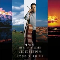 Yo-Yo Ma - Silk Road Journeys: Beyond the Horizon
