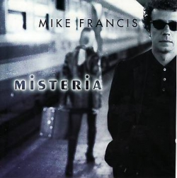 Mike Francis - Misteria