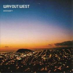 Way Out West - Intensify