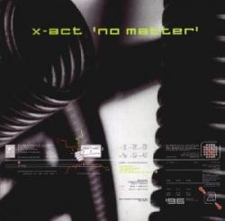 X-Act - No Matter