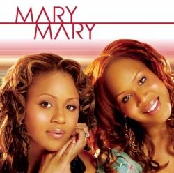 Mary Mary - Mary Mary