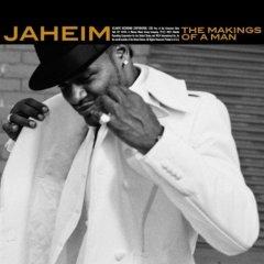 Jaheim - Makings Of A Man