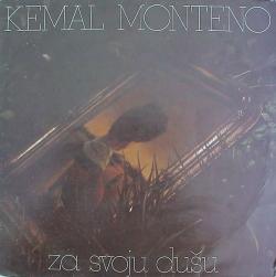 Kemal Monteno - Za Svoju Dušu