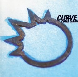 Curve - Come Clean