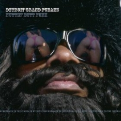 Detroit Grand Pubahs - Nuttin' Butt Funk