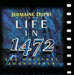 Jermaine Dupri - Life In 1472
