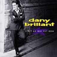 Dany Brillant - C'Est Ca Qui Est Bon