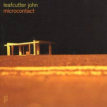 Leafcutter John - Microcontact