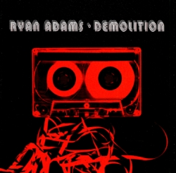 Ryan Adams - Demolition
