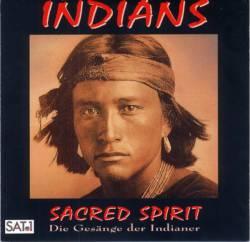 Sacred Spirit - Indians - Die Gesänge Der Indianer