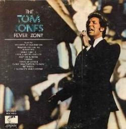 Tom Jones - The Tom Jones Fever Zone