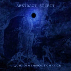 Abstract Spirit - Liquid Dimensions Change