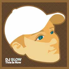DJ Slow - This Is Now