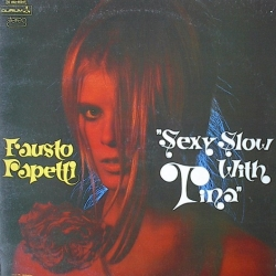 Fausto Papetti - Sexy Slow With Tina