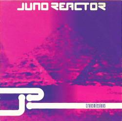 Juno Reactor - Transmissions