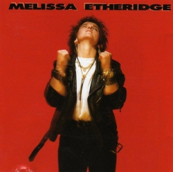 Melissa Etheridge - Melissa Etheridge