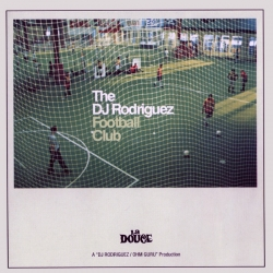DJ RODRIGUEZ - The DJ Rodriguez Football Club