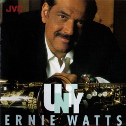 Ernie Watts - Unity