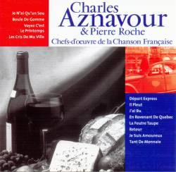 Charles Aznavour - Chefs-D'Oeuvre De La Chanson Française