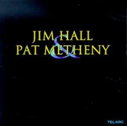 Pat Metheny - Jim Hall & Pat Metheny
