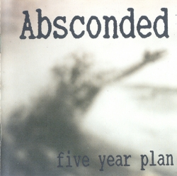Absconded - Five Year Plan