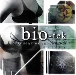 Bio-tek - Ceremony Of Innocence