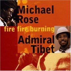 Admiral Tibet - Fire Fire Burning