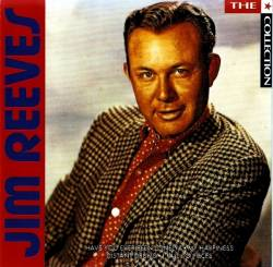 Jim Reeves - The * Collection