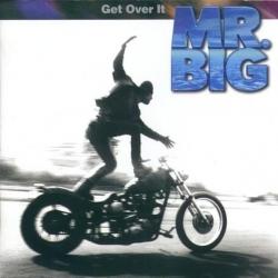 Mr. Big - Get Over It