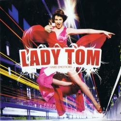 Lady Tom - Hard Emotions