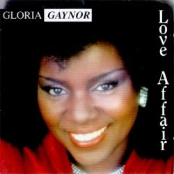 Gloria Gaynor - Love Affair
