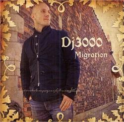 DJ 3000 - Migration