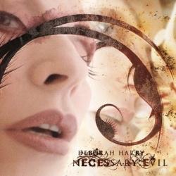 Deborah Harry - Necessary Evil