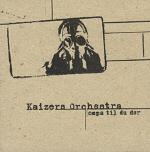Kaizers Orchestra - Ompa Til Du Dør