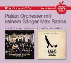 Palast Orchester mit seinem Sänger Max Raabe - Krokodile und andere Hausfreun/Ich wollt' ich wär ein Huhn