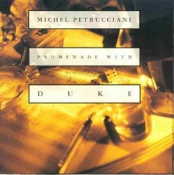 Michel Petrucciani - Promenade With Duke