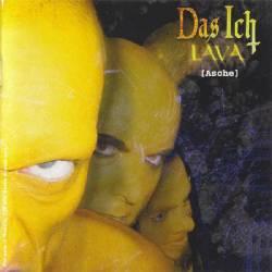 Das Ich - Lava (Asche)