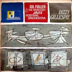 Dizzy Gillespie - Gil Fuller & The Monterey Jazz Festival Orchestra Featuring Dizzy Gillespie